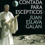 'Historia del mundo contada para escépticos', de Juan Eslava Galán